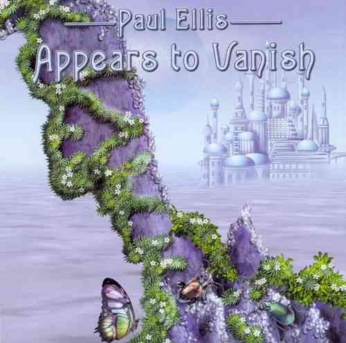 Paul Ellis - Appears to Vanish