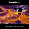 Bouvetøya - Machines for Collective Living