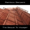 Rainbow Serpent - The Sequel To Voyager