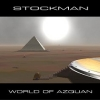 Stockman - World Of Azquan