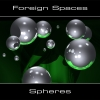 Foreign Spaces - Spheres