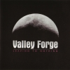 valleyforge - Leaving To Nothing