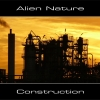 Alien Nature - Construction