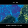 TMA - Sequentrips