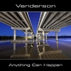 Vanderson - Anything Can Happen