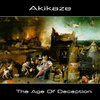 Akikaze - The Age Of Deception