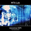 MTA Lab - Autumnal (EP)