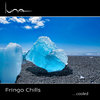 Fringo Chills - ...cooled