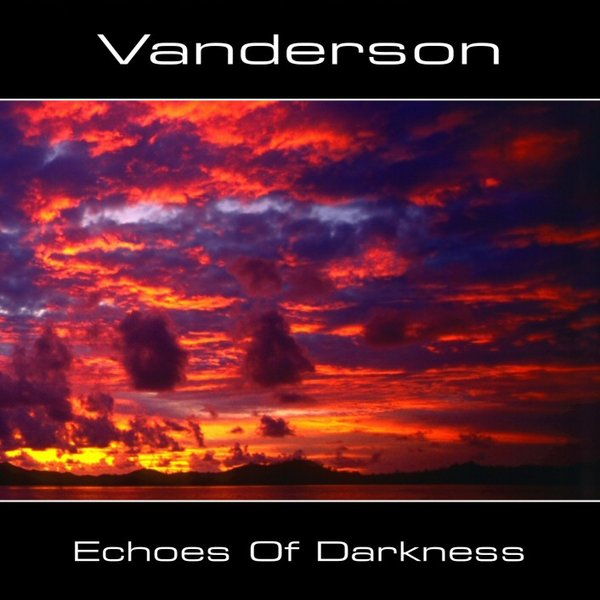 Vanderson - Echoes Of Darkness