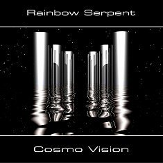 Rainbow Serpent - Cosmo Vision