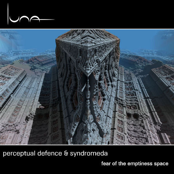 Perceptual Defence & Syndromeda - Fear of the Emptiness Space