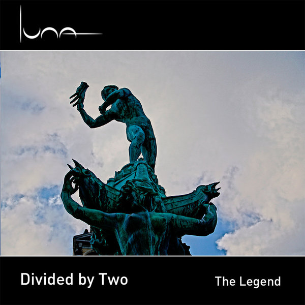 Divided by Two - The Legend