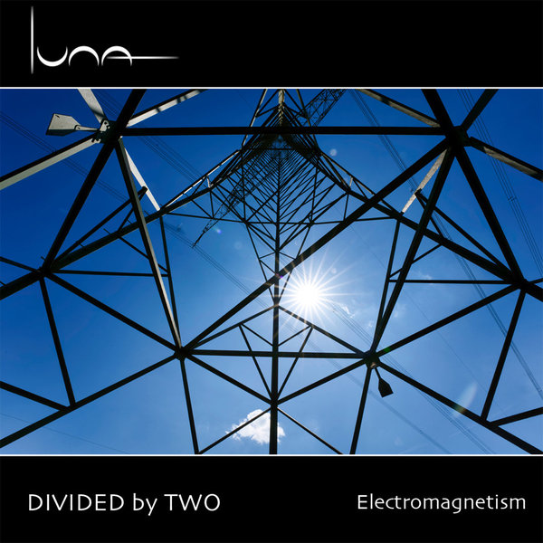 Divided by Two - Electromagnetism