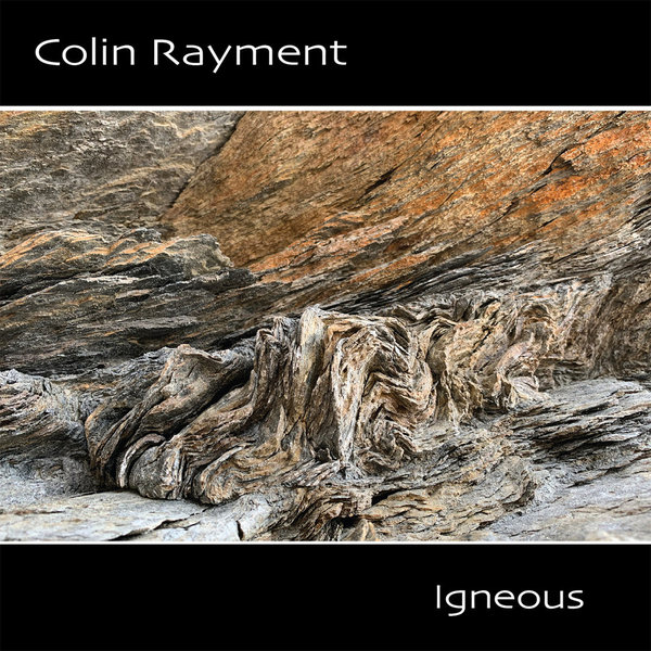 Colin Rayment - Igneous