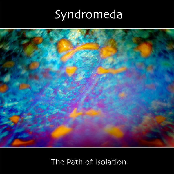 Syndromeda - The Path of Isolation